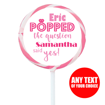 """Popped the Question"" Hot Pink PERSONALIZED Large Lollipops -"