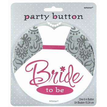 Bachelorette Giant Bride To Be 6 inch Button